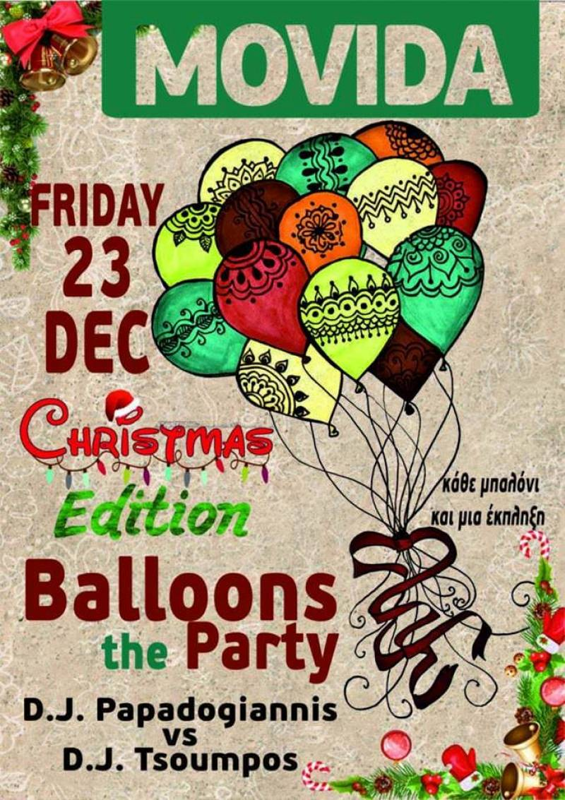 MOVIDA CHRISTMAS BALLOONS 23-12-16